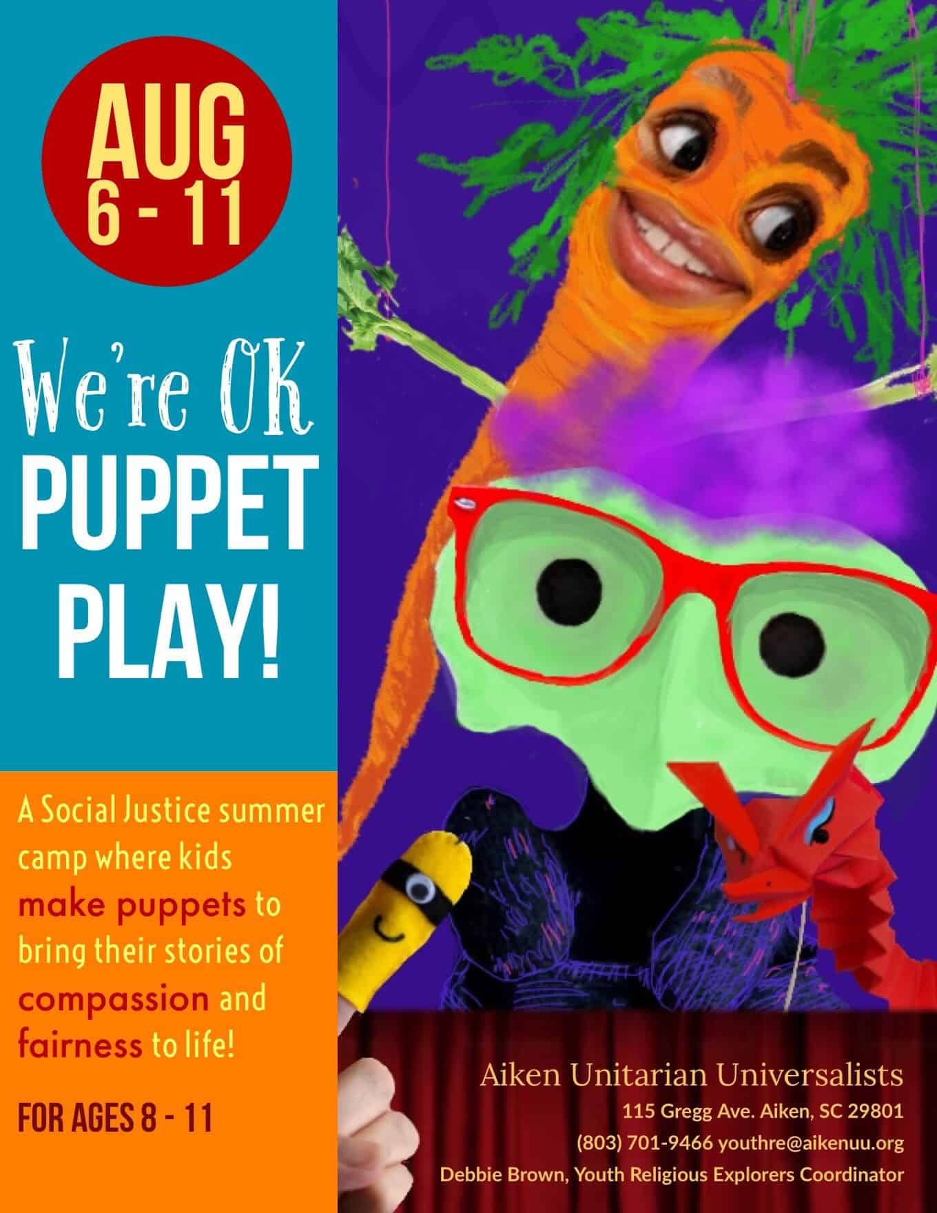 We're Ok Puppet Play Flyer August 6-11 Summer Camp for Ages 8-11